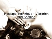 Massage Technique - Vibration and Shaking