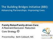 Family Roles/Family-driven Care