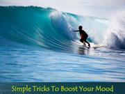 Simple Tricks to Boost Your Mood