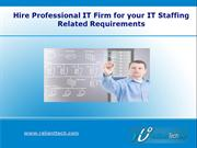 Hire Professional IT Firm for your IT Staffing Related Requirements