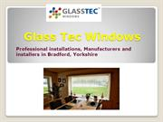 Glass Tec Windows- Windows Leeds