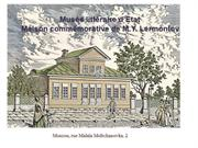LERMONTOV MUSEUMS.UNESCO celebrates the 200th Anniversary of poet
