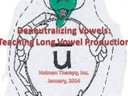 Holman Therapy Eliciting Vowels