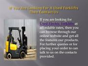 If You Are Looking For A Used Forklifts