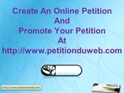 Create an Online Petition and Promote Your Petition