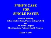 PNHP's Case for Single Payer Health Ins.