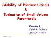 Stability of Pharmaceuticals & Evaluationof SVPs