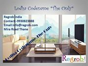 Lodha Codename The Only