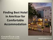 Finding Best Hotel in Amritsar for Comfortable Accommodation