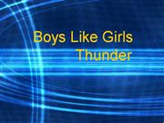 Boys Like Girls-Thunder