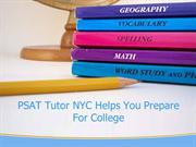 PSAT Tutor NYC Helps You Prepare For College