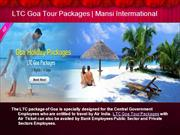 LTC Packages To Goa- The Evergreen Destination of Goa
