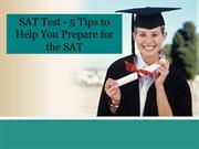 SAT Test - 5 Tips to Help You Prepare for the SAT