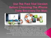 Use The Free Trial Version Before Choosing The
