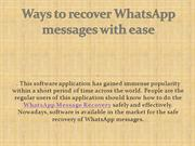 Ways to recover WhatsApp messages with ease