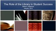 The Role of the Library in Student