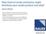 What kind of media institution might distribute your mag