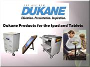 Dukane Ipad and Tablet Products SV