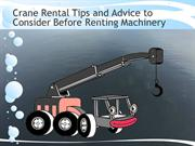 Crane Rental Tips and Advice to Consider Before Renting Machinery