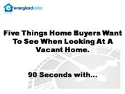 Home Selling Tips - Staging Vacant Home