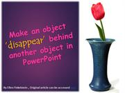 Make an object disappear behind another object in PowerPoint