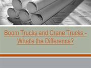 Boom Trucks and Crane Trucks - What's the Difference