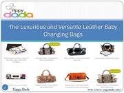 The Luxurious and Versatile Leather Baby Changing Bags
