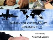 PAYMENT OF CUSTOM DUTY