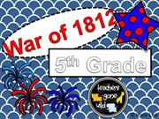War of 1812 Causes and Outcomes