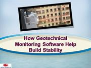 How Geotechnical Monitoring Software Help Build Stability