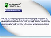 Welcome to Zip In Media Productions LLC