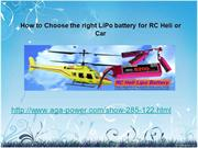 how to choose the right lipo battery for rc helicopter or car
