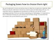 Boxing and Packaging Tips: Packaging Boxes How to Choose them Right