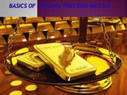 Basics of Trading Precious Metals