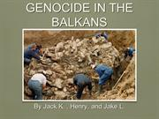 Genocide in the Balkans (Section 3)