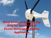 Wind Resistant Electrical Slip Ring Special Wind Power Generation