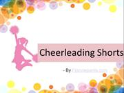 Cheerleading Shorts For Clean Gestures-Postures
