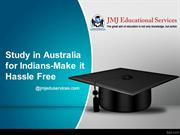 Study in Australia for Indians-Make it Hassle Free