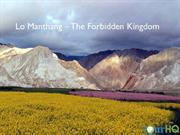 Lo Manthang – The Forbidden Kingdom