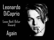 Leonardo DiCaprio loses Best Actor Award