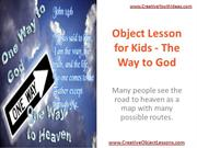 Object Lesson for Kids - The Way to God