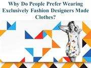 Tips for various top fashion designers to be on top