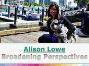 Alison Lowe – Broadening Perspectives