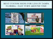 Custom Tampa Signs