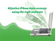 Effective iPhone data recovery using the right software