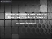 Maintain your iPhone in perfect condition through free iPhone reboot s