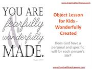 Object Lesson for Kids - Wonderfully Created