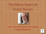 The Many Faces of Victor Nunes