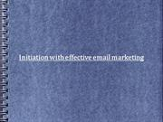 Initiation with effective email marketing