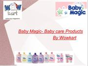 Baby Magic- Baby Care Products
